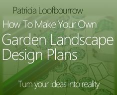 Your Own Garden Landscape Design Plans, Made Easy. This interactive workbook takes you step by step through the process of making a unique landscape design that works for you and your family