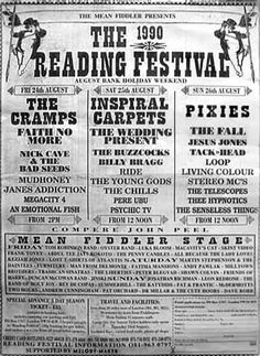 Reading Festival 1990 and Friday night was a belter! The Cramps, Faith No More, Nick Cave, Mudhoney & Janes Addiction. Bang! And Tackhead again on the Sunday with The Pixies to close. Shame about the Inspiral Carpets!