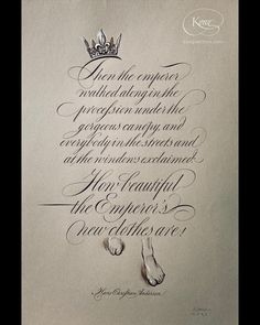 The Emperor's New Clothes, Hans Christian Andersen, English Roundhand, Calligraphy piece by Kong Chris Jordan, Marine Debris, Emperors New Clothes, Hans Christian, Cover Pics, New Outfits, Quotations, Novels, Calligraphy