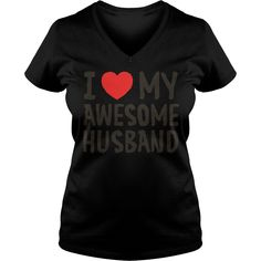 I Love My Awesome Husband T-Shirt #gift #ideas #Popular #Everything #Videos #Shop #Animals #pets #Architecture #Art #Cars #motorcycles #Celebrities #DIY #crafts #Design #Education #Entertainment #Food #drink #Gardening #Geek #Hair #beauty #Health #fitness #History #Holidays #events #Home decor #Humor #Illustrations #posters #Kids #parenting #Men #Outdoors #Photography #Products #Quotes #Science #nature #Sports #Tattoos #Technology #Travel #Weddings #Women