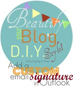 beautifyyourblog email sig in outlook