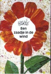 Een zaadje in de wind / druk 1 (Carle, Eric)