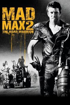 Watch Mad Max 2: The Road Warrior (1981) Full Movie HD Free Download