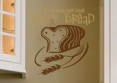 Our Daily Bread Vinyl Wall Statement