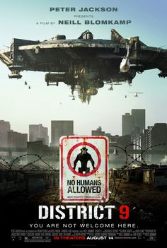 District 9 (2009) | Directed by: Neill Blomkamp / Starring: Sharlto Copley, Jason Cope, David James