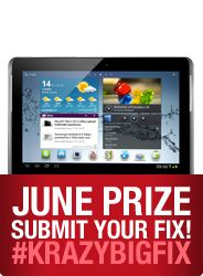 The #KrazyBigFix June Prize! A Samsung Galaxy Tab 2! Enter today!