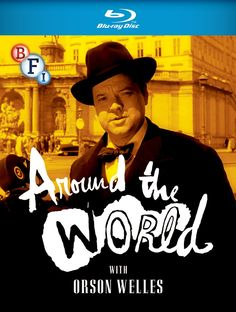 Around the World with Orson Welles - Blu-Ray (BFI Ltd. Region B) Release Date: August 24, 2015 (Amazon U.K.)