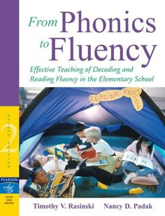 From Phonics to Fluency: Effective Teaching of Decoding and Reading Fluency in the Elementary School (2nd Edition) by Timothy V. Rasinski http://www.amazon.com/dp/020550308X/ref=cm_sw_r_pi_dp_YFgaxb1T018J9