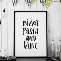 Pizza, pasta and vino http://www.amazon.com/dp/B0176MPWAM   motivationmonday print inspirational black white poster motivational quote inspiring gratitude word art bedroom beauty happiness success motivate inspire