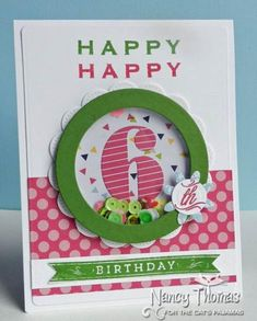 FS387 -Happy 6th Birthday by nancyt - Cards and Paper Crafts at Splitcoaststampers