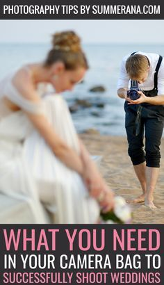 What you Need in your Camera Bag to Successfully Shoot Weddings: