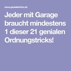 jeder mit garage braucht mindestens 1 dieser 21 genialen ordnungstricks dyi pinterest garage. Black Bedroom Furniture Sets. Home Design Ideas