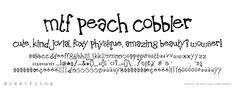 """I like """"Peach Cobbler"""". Many are too cutsey, but this could work for the right setting."""