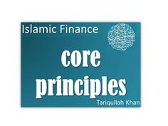 Islamic finance core principles are driven by the individual's world view and the regulations and guidelines that are needed. World View, Islamic, Finance, Core, Presentation, Books, Livros, Libros, Livres