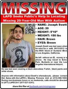 9/13/2013: JOSEPH SWETT, 20, has gone missing from his home in Los Angeles, CA.  Joseph is autistic; his  mother says that he has the mental capacity of a child.   **Thank you for repinning!