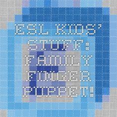 ESL kids' stuff: family finger puppet!