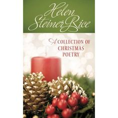 "Read ""Helen Steiner Rice: A Collection of Christmas Poetry"" by Compiled by Barbour Staff available from Rakuten Kobo. Why celebrate the wonderful blessings of Christmas only during the holiday season when you can celebrate Christmas every."