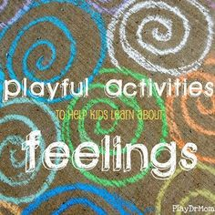 PlayDrMom shares a TON of great activities to help children identify and become aware of a variety of feelings