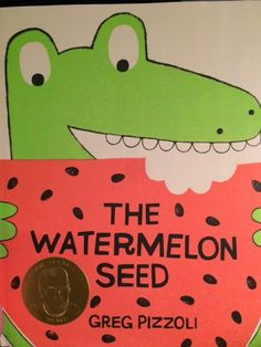 The Watermelon Seed: Fantastic Close Read for K-2.  Preview of book and retelling pieces!