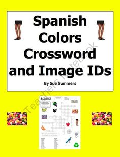 Spanish Colors Crossword and Image IDs - Los Colores from Sue Summers on TeachersNotebook.com -  (1 page)  - 20 puzzle clues and 13 images to identify