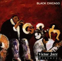 1996 Victor Jazz History Vol.2: Black Chicago [RCA 74321285562] cover painting by Alice Choné #albumcover