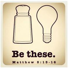 Be These Matt 5:13-16 Onesie