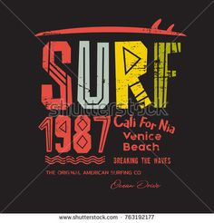 Vector illustration on the theme of surfing and surf in California, Venice beach. Vintage design. Number sport typography, t-shirt graphics, print, poster, banner, flyer, postcard