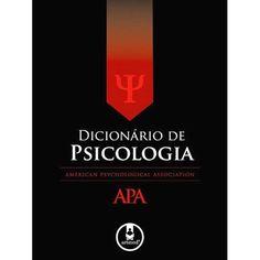 Livro : Dicionário de Psicologia APA                              …