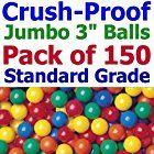 "Jumbo 3"" Size - My Balls Pack of 150 Crush-Proof Ball Pit Balls - 5 Colors Phthalate Free; BPA Free; Non-Recycle Plastic"