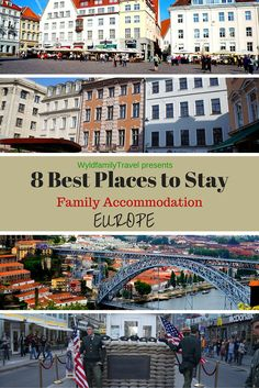 Wyld Family Travel's Top Europe accommodation for families and groups traveling.