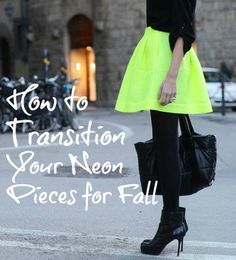 I Have A Degree In This!: How to Transition Your Neon Pieces For Fall