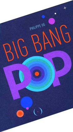 Big Bang Pop, Philippe Ug