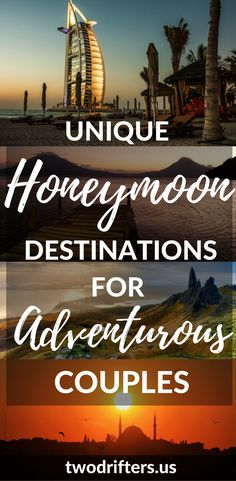 Some cool & Unique Honeymoon Destinations for the well traveled, adventurous couple