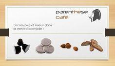 Parenthese Café, encore plus et mieux dans la vente à domicile !