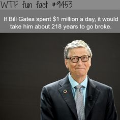 FASCINATING FACTS: 28 Fun Facts To Impress Your Friends Here are some more interesting facts you might not know. Bill Gates is rich, but just how rich? Scary Facts, Wow Facts, Funny Facts, Funny Memes, Random Facts, Videos Funny, Funny Blogs, Funniest Memes, Celebrity Blogs