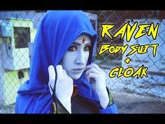 Making Raven's Bodysuit and Cloak [Teen Titans] - YouTube