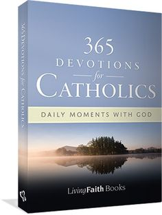 Book: 365 Devotions For Catholics Inspiring, thoughtful and prayerful devotions for every day of the year await readers of this unique Catholic treasury. An ideal gift, for yourself or others, 365 Devotions for Catholics will enrich your prayer life and assist you in keeping t...