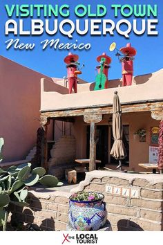 An Anti-Tourist Trap Tour of Old Town Albuquerque, New Mexico | Southwest USA | Southwest Travel | Things to do in New Mexico | Visit Albuquerque