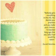 Quote-About-Cake #quote #humor