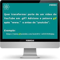 Salve parte de um vídeo do YouTube em formato gif! #nerdezas