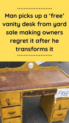 Man #picks up a 'free' vanity #desk from yard sale making #owners regret it after he #transforms it