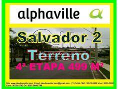 Terreno Localizado no bairro Alphaville II de Salvador Claudio Borges.  0055(71)3494-7843  0055(71)9970-6866 Vivo  0055(71)8203-0006 Claro  0055(71)9297-9846 TIM  0055(71)8758-5793 Oi