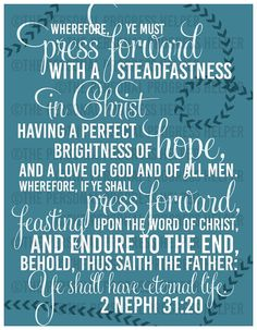 """2016 Youth Mutual Theme """"Press Forward with a Steadfastness in Christ"""" Poster"""