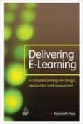 Delivering e-learning / Kenneth Fee