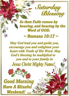 Saturday Blessings~~J~ Romans Motivational Morning Messages, Good Morning Prayer Quotes, Saturday Morning Quotes, Good Morning Thursday, Good Morning Love, Good Morning Messages, Good Morning Wishes, Weekend Quotes, Saturday Saturday
