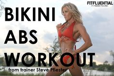 Bikini Abs Workout with Steve Pfiester (video) - FitFluential
