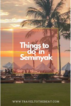 If you are looking for things to do in Seminyak, check out this awesome list! #seminyak #bali #travelblog #ontheblog #indonesia #potatohead #kuta