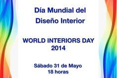 """evento: """"DIA MUNDIAL del DISEÑO INTERIOR""""  WORLD INTERIORS DAY 2014, sábado 31 de mayo a las 18 Horas  Entrada LIBRE y gratuita.  Charlas de capacitación para Diseñadores de Interiores, Arquitectos, Decoradores, estudiantes, profesionales del diseño interior, arquitectura, y público en general. #diseñodeinteriores #interiordesign #arquitectura #interiorismo  Organiza: EL COLOR COMUNICA http://www.elcolorcomunica.com/2014/05/31-de-mayo-dia-mundial-del-diseno.html"""