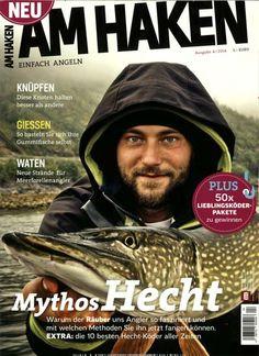 """Mythos Hecht - Warum der ,,Räuber"""" uns Angler so fasziniert und mit welchen Methoden Sie ihn jetzt fangen können. Gefunden in: AM HAKEN, Nr. 4/2014"""