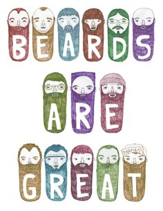 Beards are great! :-)